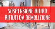 Sospensione ritiro materiali da costruzione e demolizione